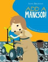 ADD A MANCSOD! - Ekönyv - BREZINOVA, IVONA