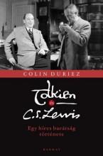 TOLKIEN ÉS C. S. LEWIS - EGY HÍRES BARÁTSÁG TÖRTÉNETE - Ekönyv - DURIEZ, COLIN