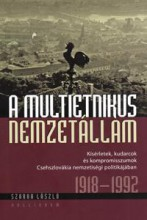 A MULTIETNIKUS NEMZETÁLLAM - Ekönyv - PESTI KALLIGRAM KFT.