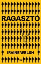 RAGASZTÓ - Ekönyv - WELSH, IRVINE