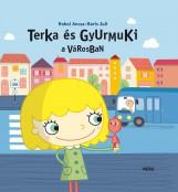 TERKA ÉS GYURMUKI A VÁROSBAN - Ekönyv - HOHOL ANCSA