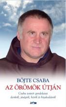 AZ ÖRÖMÖK ÚTJÁN - Ebook - BÖJTE CSABA