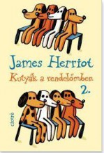 KUTYÁK A RENDELŐMBEN 2. (ÚJ!) - Ebook - HERRIOT, JAMES
