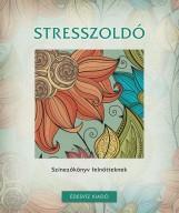 STRESSZOLDÓ - SZÍNEZŐKÖNYV FELNŐTTEKNEK - Ekönyv - ÉDESVÍZ
