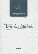 TÖRTÉNELMI LÁTLELETEK - Ebook - POMOGÁTS BÉLA