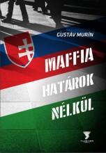 MAFFIA HATÁROK NÉLKÜL - Ekönyv - MURÍN, GUSTAV