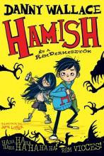 HAMISH ÉS A RÉMDERMESZTŐK - Ekönyv - WALLACE, DANNY