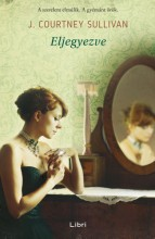 Eljegyezve - Ebook - J. Courtney Sullivan