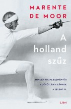 A holland szűz - Ebook - Marente de Moor