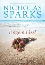 Engem láss! - Ekönyv - Nicholas Sparks