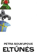 ELTŰNÉS - Ekönyv - SOUKUPOVÁ, PETRA