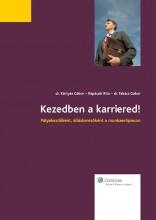 Kezedben a karriered! - Ekönyv - dr. Kártyás Gábor, Répáczki Rita