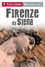 FIRENZE ÉS SIENA - NYITOTT SZEMMEL - Ekönyv - KOSSUTH KIADÓ ZRT.