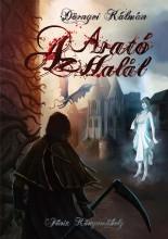 AZ ARATÓ HALÁL - Ekönyv - DÖRNYEI KÁLMÁN