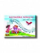KATALINKA SZÁLLJ EL ... - Ekönyv - SANTOS KIADÓ