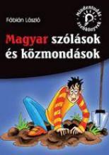 MAGYAR SZÓLÁSOK ÉS KÖZMONDÁSOK - MINDENTUDÓ ZSEBKÖNYVEK - Ekönyv - FÁBIÁN LÁSZLÓ