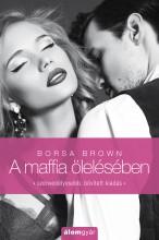 A maffia ölelésében - Ebook - Borsa Brown