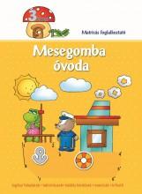 MESEGOMBA ÓVODA 3 ÉVES - MATRICÁS FOGLALKOZTATÓ - Ekönyv - AKSJOMAT KIADÓ KFT.