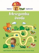 MESEGOMBA ÓVODA 4 ÉVES - MATRICÁS FOGLALKOZTATÓ - Ekönyv - AKSJOMAT KIADÓ KFT.