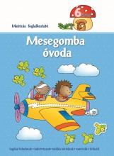 MESEGOMBA ÓVODA 6 ÉVES - MATRICÁS FOGLALKOZTATÓ - Ekönyv - AKSJOMAT KIADÓ KFT.