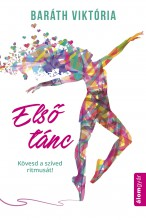 Első tánc - Ekönyv - Baráth Viktória