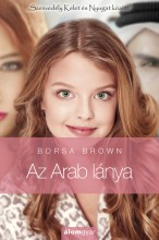 Az arab lánya 1. - Ebook - Borsa Brown