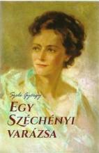 EGY SZÉCHÉNYI VARÁZSA - Ekönyv - SZELE GYÖRGY