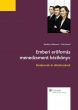 Emberi erőforrás menedzsment kézikönyv (2010-es kiadás) - Ekönyv - Karoliny Mártonné, Poór József