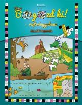 SULI BOGOZD KI ! REJTVÉNYGUBANC - ÁLLATI FEJTÖRŐK - Ekönyv - DI454212