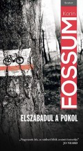 ELSZABADUL A POKOL - Ekönyv - FOSSUM, KARIN