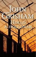 HOLLÓ A HOLLÓNAK - Ekönyv - GRISHAM, JOHN