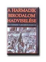 A HARMADIK BIRODALOM HADVISELÉSE - Ekönyv - HAJJA BOOK