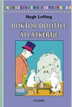 DOKTOR DOLITTLE ÁLLATKERTJE - KLASSZIKUSOK FIATALOKNAK - Ekönyv - LOFTING, HUGH