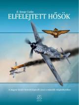 ELFELEJTETT HŐSÖK - Ekönyv - B. STENGE CSABA
