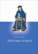 HISTORIA DOMUS - Ekönyv - HORVÁTH BARNA