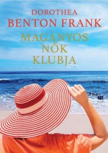 MAGÁNYOS NŐK KLUBJA - Ekönyv - BENTON FRANK, DOROTHEA