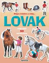 Lovak - Milyen érdekes a világ…  - Ebook - NAPRAFORGÓ KÖNYVKIADÓ
