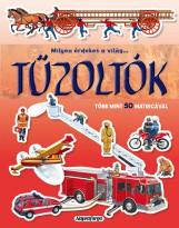 Tűzoltók  - Milyen érdekes a világ…  - Ekönyv - NAPRAFORGÓ KÖNYVKIADÓ