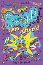 Suzy P. nem változik - Ekönyv - Karen Saunders