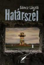 HATÁR-SZÉL - Ekönyv - GÖNCZ LÁSZLÓ