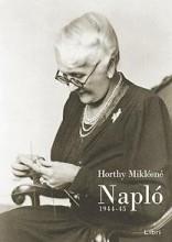 NAPLÓ - 1944-1945 - Ekönyv - HORTHY MIKLÓSNÉ