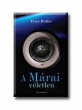 A MÁRAI-VÉLETLEN - - Ekönyv - WEILER, PETER