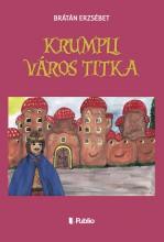 Krumpli Város titka - Ekönyv - Brátán Erzsébet