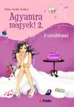 Agyamra megyek! 2. - Ekönyv - Kékes-Szabó Andrea