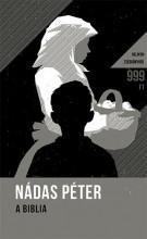 A BIBLIA - HELIKON ZSEBKÖNYVEK - Ekönyv - NÁDAS PÉTER