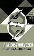 FELJEGYZÉSEK AZ EGÉRLYUKBÓL - HELIKON ZSEBKÖNYVEK - Ekönyv - DOSZTOJEVSZKIJ, F.M.