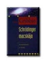 SCHRÖDINGER MACSKÁJA - FELÚJÍTOTT KIADÁS - Ekönyv - GRIBBIN, JOHN