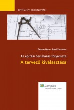 A tervező kiválasztása - Ekönyv - Szabó Zsuzsanna, Fazekas János
