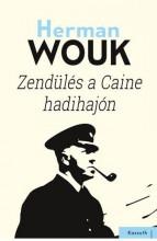 ZENDÜLÉS A CAINE HADIHAJÓN - Ekönyv - WOUK, HERMAN