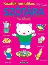 Kezdők tematikus szótára - Magyar-német: Az utcán - Ekönyv - NAPRAFORGÓ KÖNYVKIADÓ